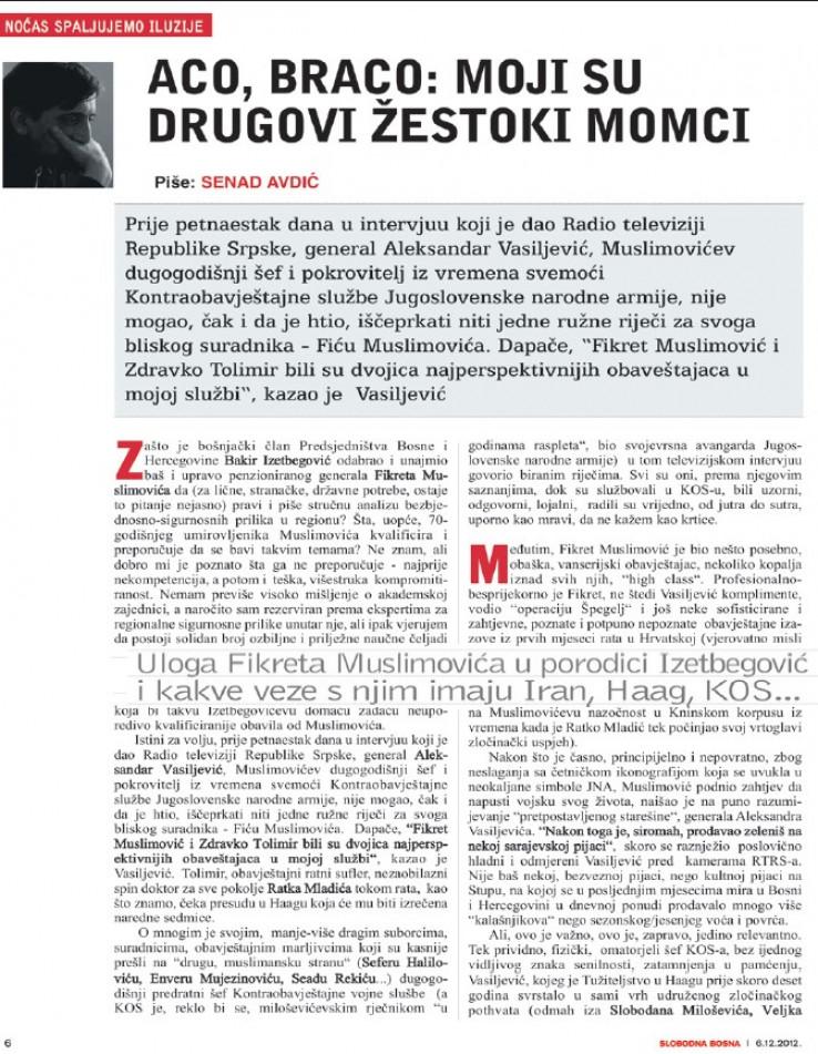 Faksimil teksta u kojem se Senad Avdić pita šta, uopće, nekompetentnog i višestruko kompromitiranog Muslimovića kvalificira i preporučuje da piše analize Bakiru