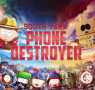 "Izašao je ""South Park"": Phone Destroyer!"