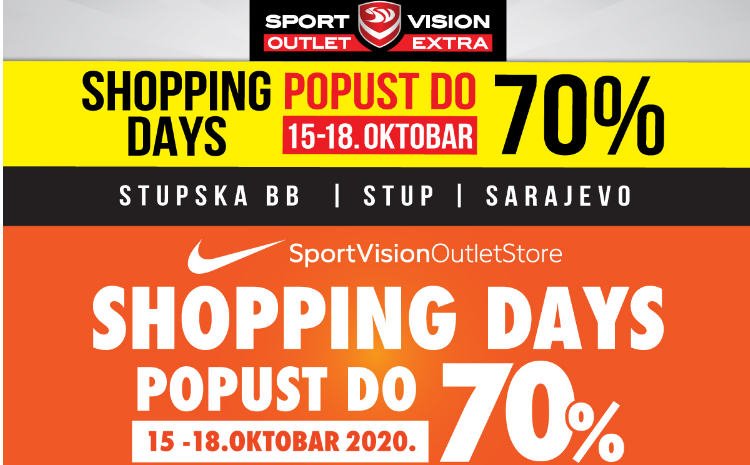 SHOPPING DAYS – POPUSTI DO 70% - SPORT VISION OUTLETI NA STUPU