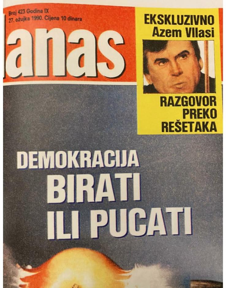 """Naslovna strana """"Danasa"""" 27. marta 1990. godine: Intervju s Azemom Vlasijem je bio svjetski ekskluziv"""
