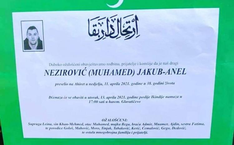 Dženaza Jakubu Anelu Neziroviću bit će obavljena sutra