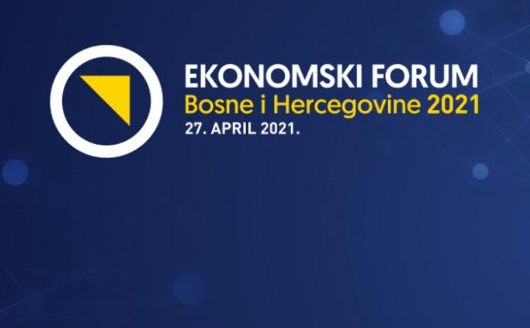 Peti ekonomski forum BiH bit će održan online 27. aprila