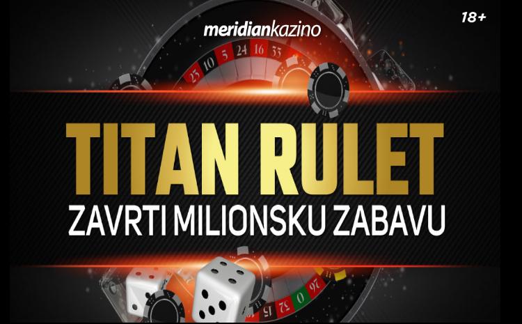 Titan rulet