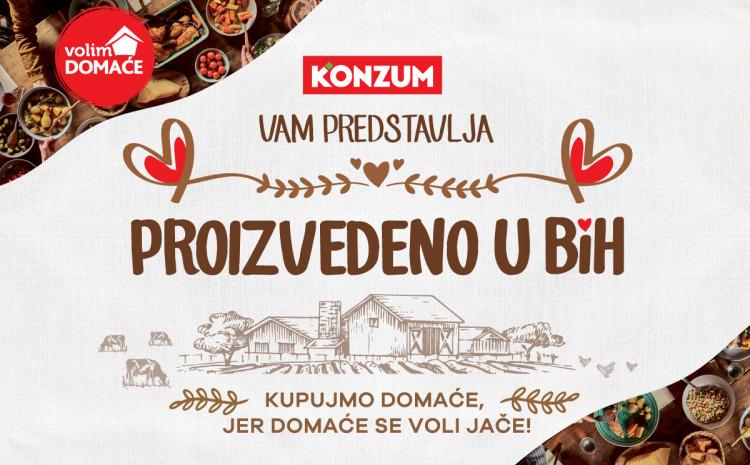 Konzum vam predstavlja, Proizvedeno u BiH