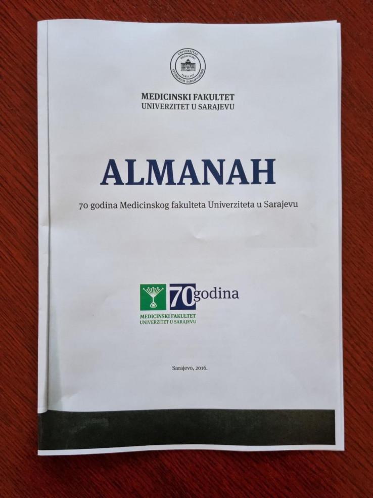Almanah Medicinskog fakulteta u Sarajevu, izdat 2016. godine povodom 70 godina postojanja fakulteta