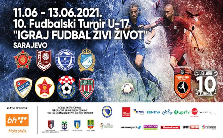 """Jubilarni 10. turnir pod nazivom """"Igraj fudbal, živi život"""" počinje danas, Željezničar brani naslov"""